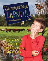 Vastausten kirja lapsille (ja vanhemmille) 2