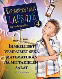 Vastausten kirja lapsille (ja vanhemmille) 4
