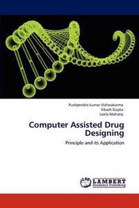 Computer Assisted Drug Designing