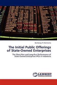 The Initial Public Offerings of State-Owned Enterprises