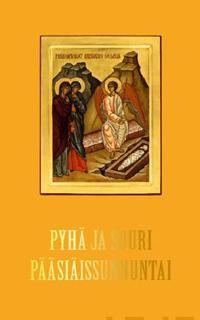 Pyhä ja suuri pääsiäissunnuntai Kreikkalainen sävelmä