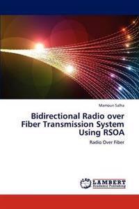 Bidirectional Radio Over Fiber Transmission System Using Rsoa