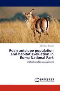 Roan Antelope Population and Habitat Evaluation in Ruma National Park