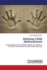 Defining Child Maltreatment