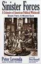 Sinister Forces: A Grimoire of American Political Witchcraft