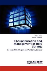 Characterization and Management of Holy Springs