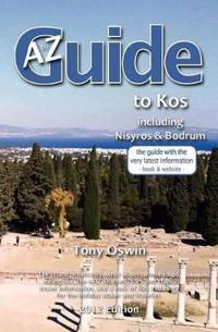 A to Z Guide to Kos 2012, Including Nisyros and Bodrum