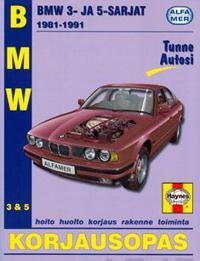 BMW 3- ja 5-sarjat 1981-1991