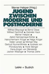 Jugend Zwischen Moderne Und Postmoderne