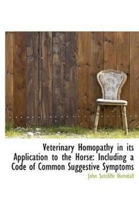 Veterinary Homopathy in Its Application to the Horse