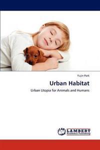 Urban Habitat