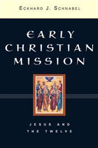 Early Christian Missions 2 Volume Set