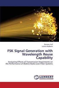 Fsk Signal Generation with Wavelength Reuse Capability