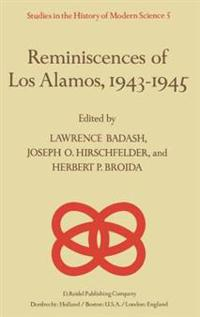 Reminiscences of Los Alamos, 1943-1945