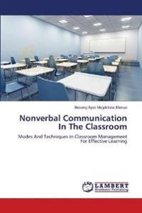Nonverbal Communication in the Classroom