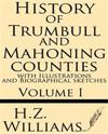 History of Trumbull and Mahoning Counties with Illustrations and Biographical Sketches (Volume 1)