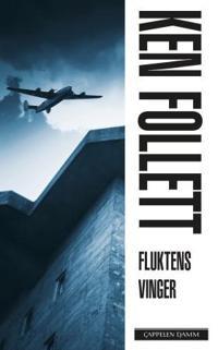 Fluktens vinger - Ken Follett | Inprintwriters.org