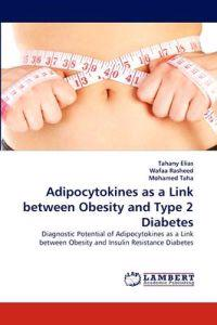 Adipocytokines as a Link Between Obesity and Type 2 Diabetes