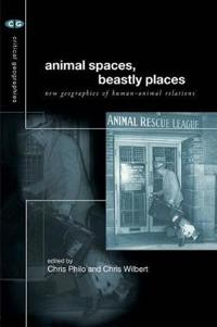 Animal Spaces, Beastly Places