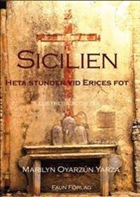 Sicilien - heta stunder vid Erices fot