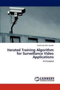 Iterated Training Algorithm for Surveillance Video Applications