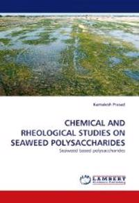 Chemical and Rheological Studies on Seaweed Polysaccharides