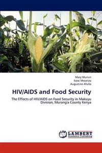 HIV/AIDS and Food Security