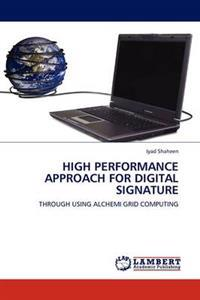 High Performance Approach for Digital Signature