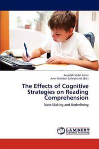 The Effects of Cognitive Strategies on Reading Comprehension