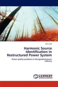 Harmonic Source Identification in Restructured Power System