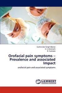 Orofacial Pain Symptoms - Prevalence and Associated Impact