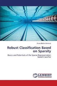 Robust Classification Based on Sparsity