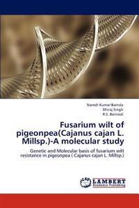 Fusarium Wilt of Pigeonpea(cajanus Cajan L. Millsp.)-A Molecular Study