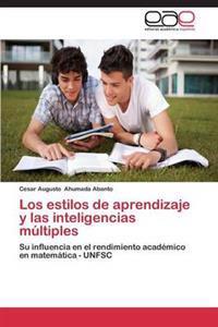 Los Estilos de Aprendizaje y Las Inteligencias Multiples