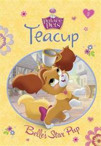 Teacup: Belle's Star Pup (Disney Princess: Palace Pets)