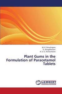 Plant Gums in the Formulation of Paracetamol Tablets