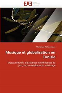 Musique Et Globalisation En Tunisie