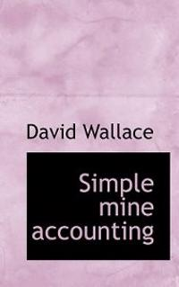 Simple Mine Accounting