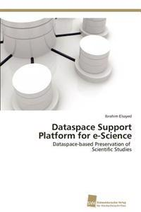 Dataspace Support Platform for E-Science