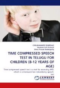 Time Compressed Speech Test in Telugu for Children (8-12 Years of Age)