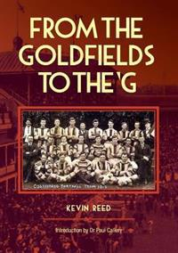 From the Goldfields to the 'G