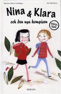 Nina & Klara och den nya kompisen