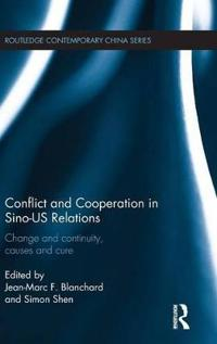 Conflict and Cooperation in Sino-US Relations