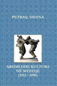 Arsimi Dhe Kultura Ne Myzeqe (1912 - 1990)