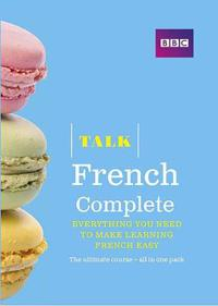 Talk French Complete (Book/CD Pack)
