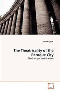 The Theatricality of the Baroque City