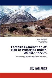 Forensic Examination of Hair of Protected Indian Wildlife Species