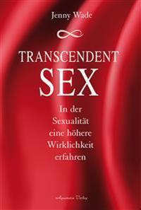 Transcendent Sex