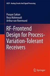 RF-Frontend Design for Process-Variation-Tolerant Receivers