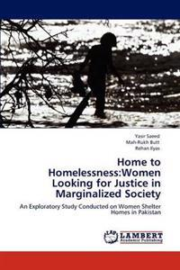 Home to Homelessness